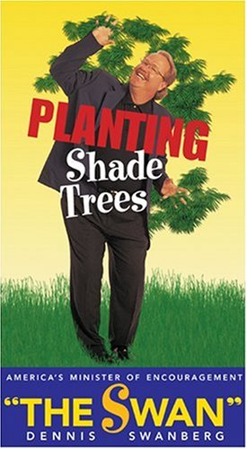 Planting Shade Trees [VHS] (0842352171) by Dennis Swanberg