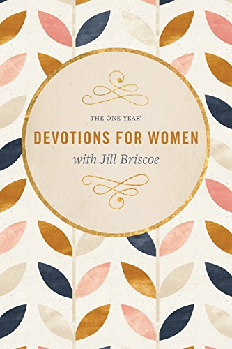 The One Year Book of Devotions for Women (0842352333) by Jill Briscoe