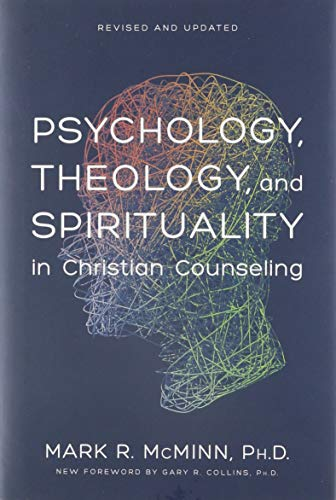 9780842352529: Psychology, Theology, and Spirituality in Christian Counseling