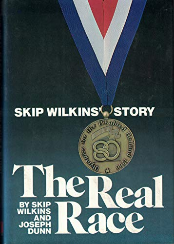9780842352765: Real Race, The : Skip Wilkins' Story