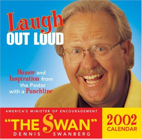 Laugh Out Loud 2002 Calendar (Page-Per-Day Calendars) (0842353453) by Swanberg, Dennis