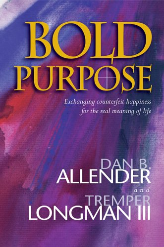 9780842353519: Bold Purpose
