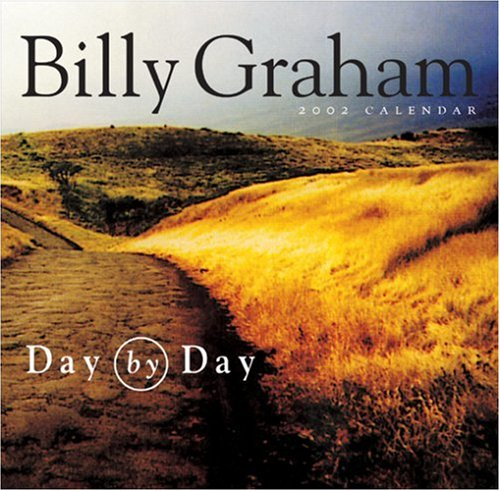 Day by Day 2002 Calendar (Page-Per-Day Calendars) (0842353534) by Billy Graham