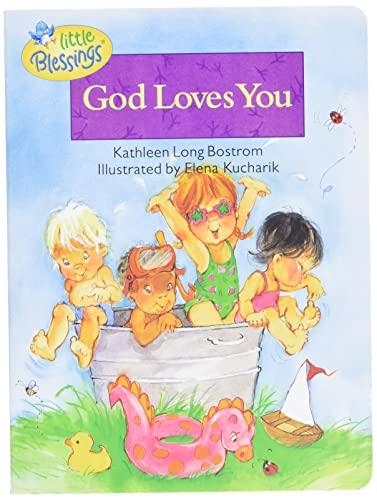 God Loves You (Board Books): Kathleen Long Bostrom