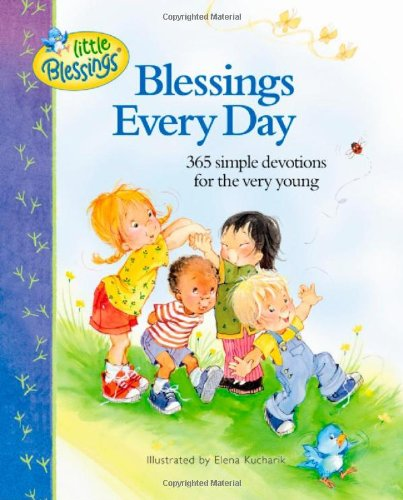 9780842354103: Blessings Every Day: 365 Simple Devotions for the Very Young (Little Blessings)