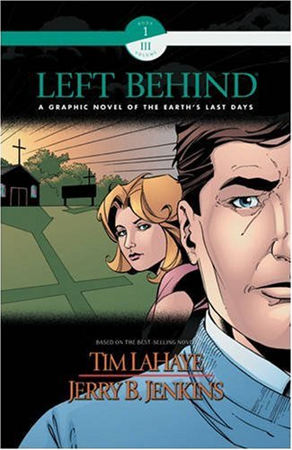 Left Behind Graphic Novel (Book 1, Vol.3: LaHaye, Tim, Jenkins,