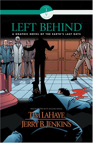 Left Behind Graphic Novel (Book 1, Volume: LaHaye, Tim, Jenkins,