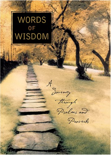 9780842355407: Words of Wisdom: A Journey Through Psalms and Proverbs