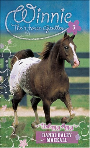 Unhappy Appy (Winnie the Horse Gentler) (0842355464) by Dandi Daley Mackall