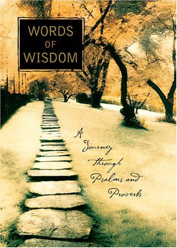 9780842355698: Words Of Wisdom: A Journey Through Psalms and Proverbs