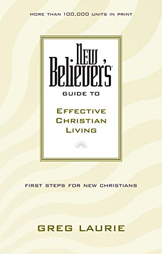 9780842355742: New Believer's Guide to Effective Christian Living (New Believers Guides)