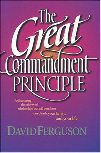 9780842355766: The Great Commandment Principle