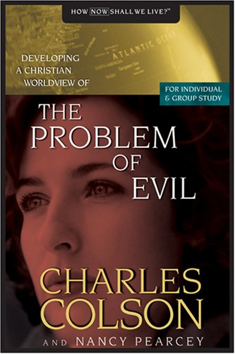 9780842355841: The Problem of Evil (Developing a Christian Worldview)