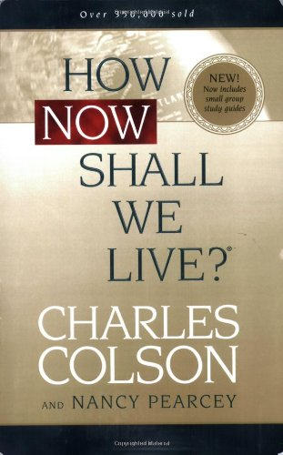 9780842355889: How Now Shall We Live?