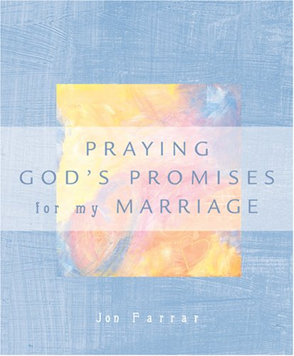 9780842356091: Praying God's Promises for My Marriage