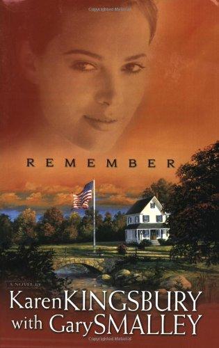 Remember (Redemption Series-Baxter 1, Book 2): Kingsbury, Karen, Smalley,