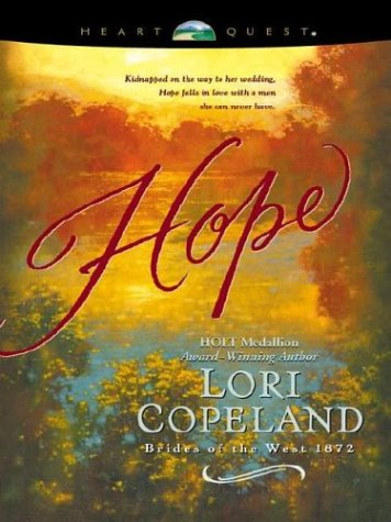 9780842356848: Hope (Brides of the West #3) (HeartQuest)