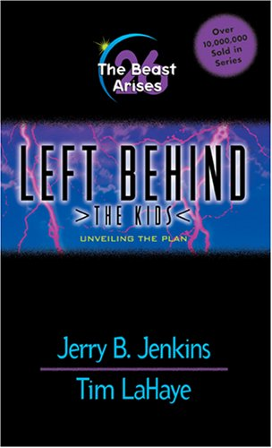 9780842357906: The Beast Arises: Unveiling the Plan (Left Behind: The Kids, No. 26)