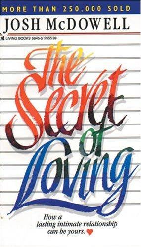 9780842358453: The Secret of Loving