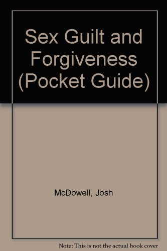9780842359085: Sex Guilt and Forgiveness (Pocket Guide)