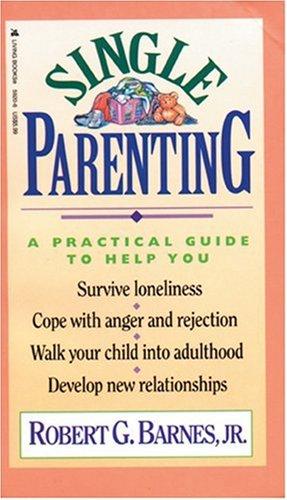 9780842359207: Single Parenting