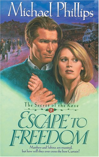 9780842359429: Escape to Freedom (Secret of the Rose #3)