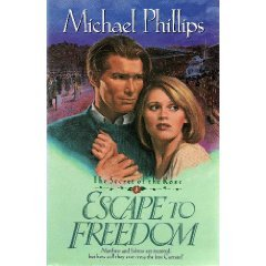 9780842359511: Escape to Freedom (Secret of the Rose #3)