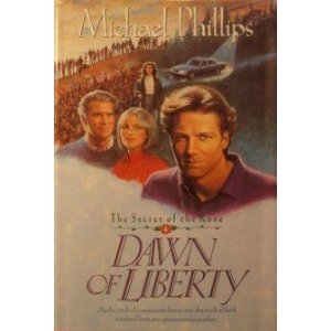 9780842359597: Dawn of Liberty (Secret of the Rose #4)