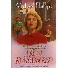 9780842359603: A Rose Remembered (Secret of the Rose #2)