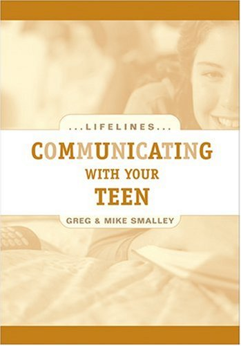 9780842360173: Communicating with Your Teen (Life Lines)