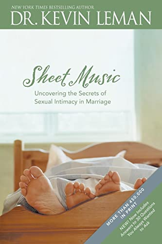 9780842360241: Sheet Music: Uncovering the Secrets of Sexual Intimacy in Marriage