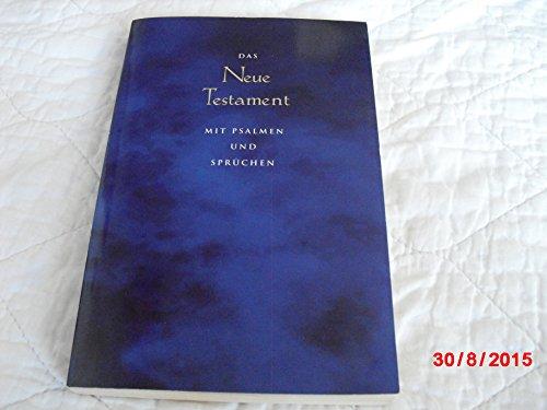 Das neue Testament mit Psalmen und Sprüchen. Neues Leben. - ohne Autorenangabe