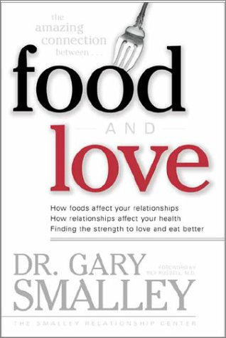 9780842361347: The Amazing Connection Between Food and Love