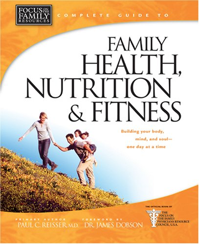 9780842361811: Family Health, Nutrition, and Fitness (Complete Guides)
