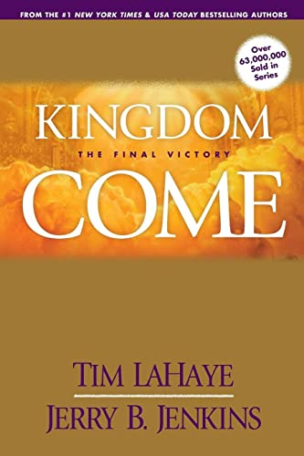 9780842361903: Kingdom Come: The Final Victory (Left Behind)