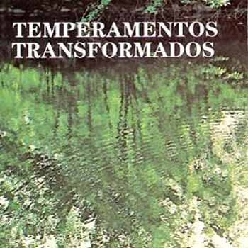 9780842362559: Temperamentos Transformados: Transformed Temperaments