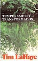 9780842362559: Temperamentos Transformados: Transformed Temperaments (Spanish Edition)