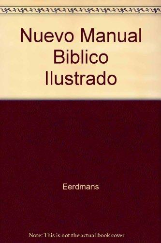 9780842362894: Nuevo Manual Biblico Ilustrado