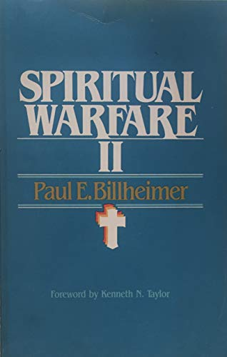 Spiritual warfare II (0842364129) by Billheimer, Paul E