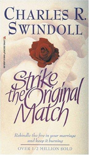 9780842364454: Strike the Original Match