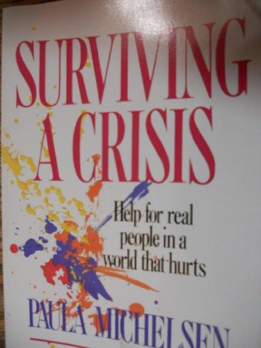 9780842364461: Surviving a Crisis