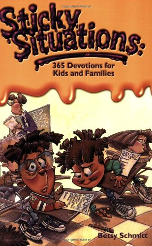 9780842365505: Sticky Situations: 365 Devotions for Kids and Families