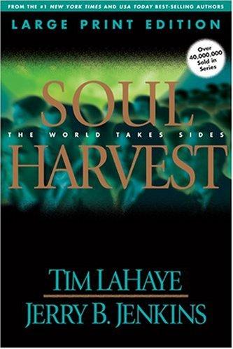 9780842365536: Soul Harvest (Left Behind, Book 4)