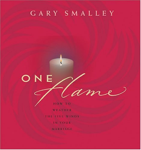 One Flame (Smalley Franchise Products) (9780842365642) by Gary Smalley