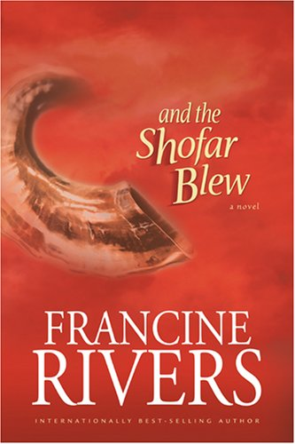9780842365826: And the Shofar Blew (Moving Fiction)