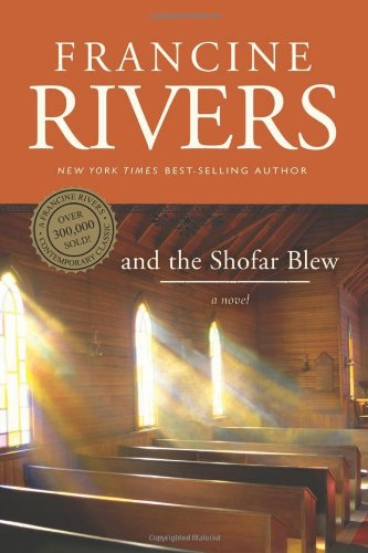 9780842365833: And the Shofar Blew (Rivers, Francine)