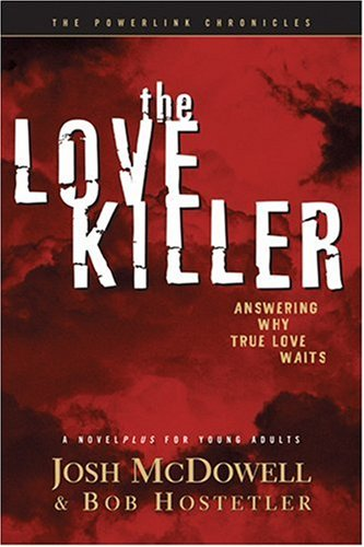 9780842365901: The Love Killer: Answering Why True Love Waits