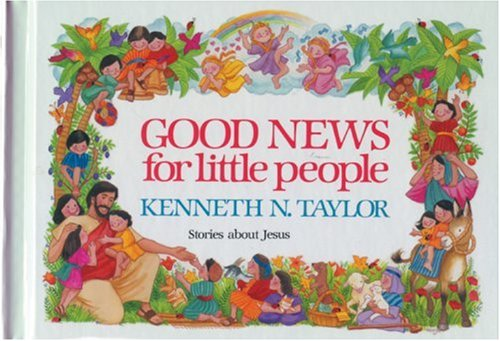 9780842366281: Good News for Little People
