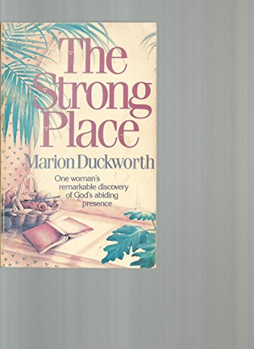 9780842366564: The Strong Place