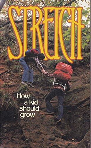 Stretch; How A Kid Should Grow (0842366687) by Edythe Draper